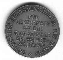 Ehrenmedaille des Bayerischen Staatsministerium des Innern für die Verdienste um die kommunale Selbstverwaltung